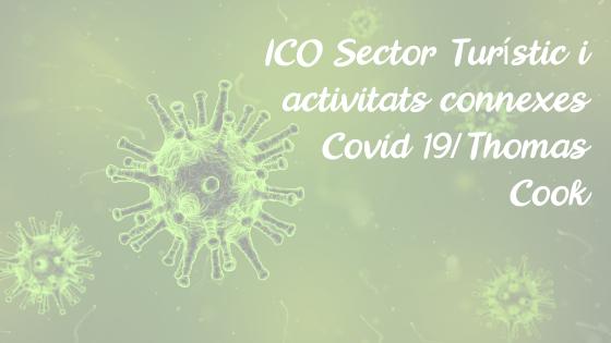 ICO Sector Turístic i activitats connexes Covid 19/Thomas Cook