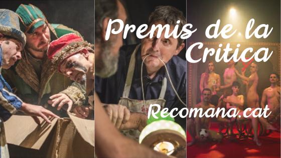 La Companyia de Comediants La Baldufa, Zum Zum Teatre i Roberto G. Alonso, nominats en diferents categories delsPremis de la Crítica que organitza Recomana.cat.
