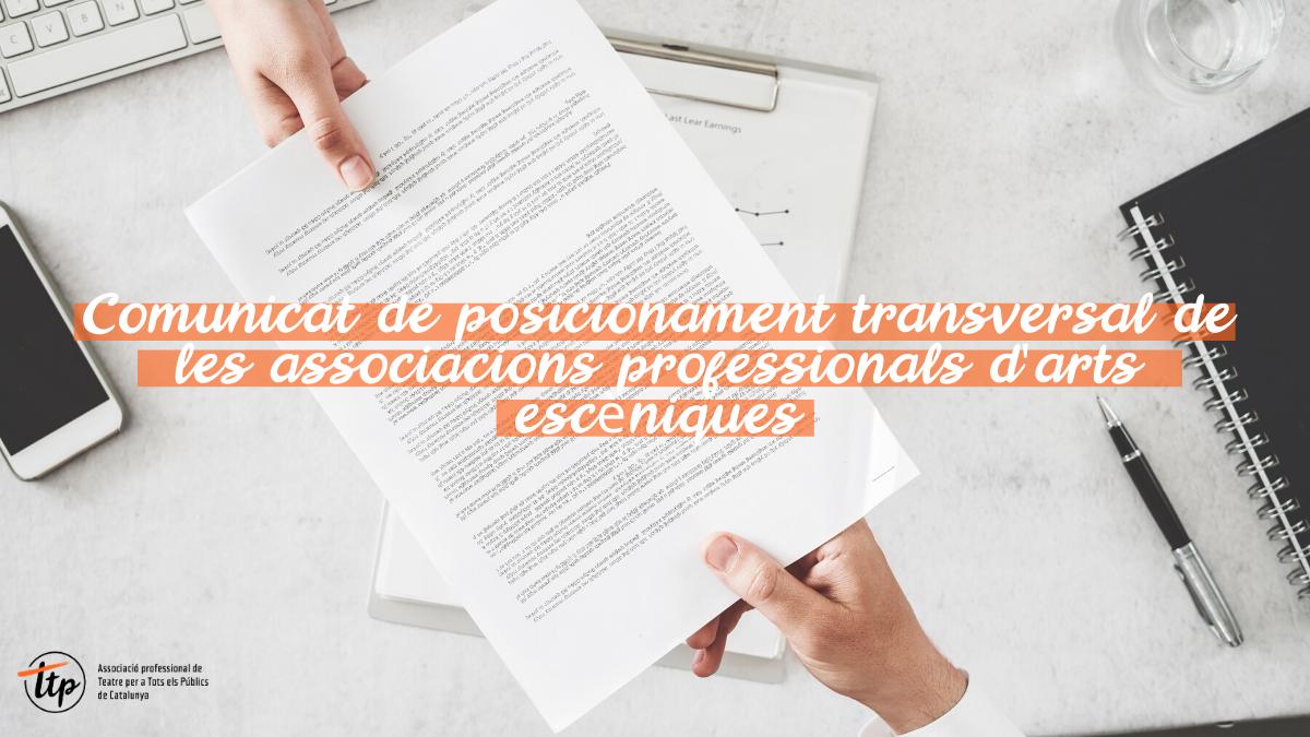 Comunicat de posicionament transversal de les associacions professionals d'arts escèniques