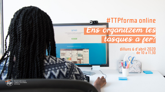 #TTPforma online: Ens organitzem les tasques a fer?