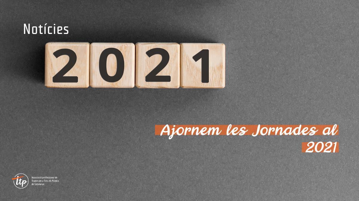 Ajornem les Jornades al 2021
