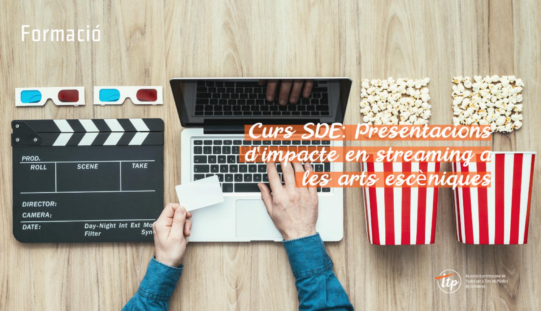 SDE: Presentacions d'impacte en streaming a les arts escèniques