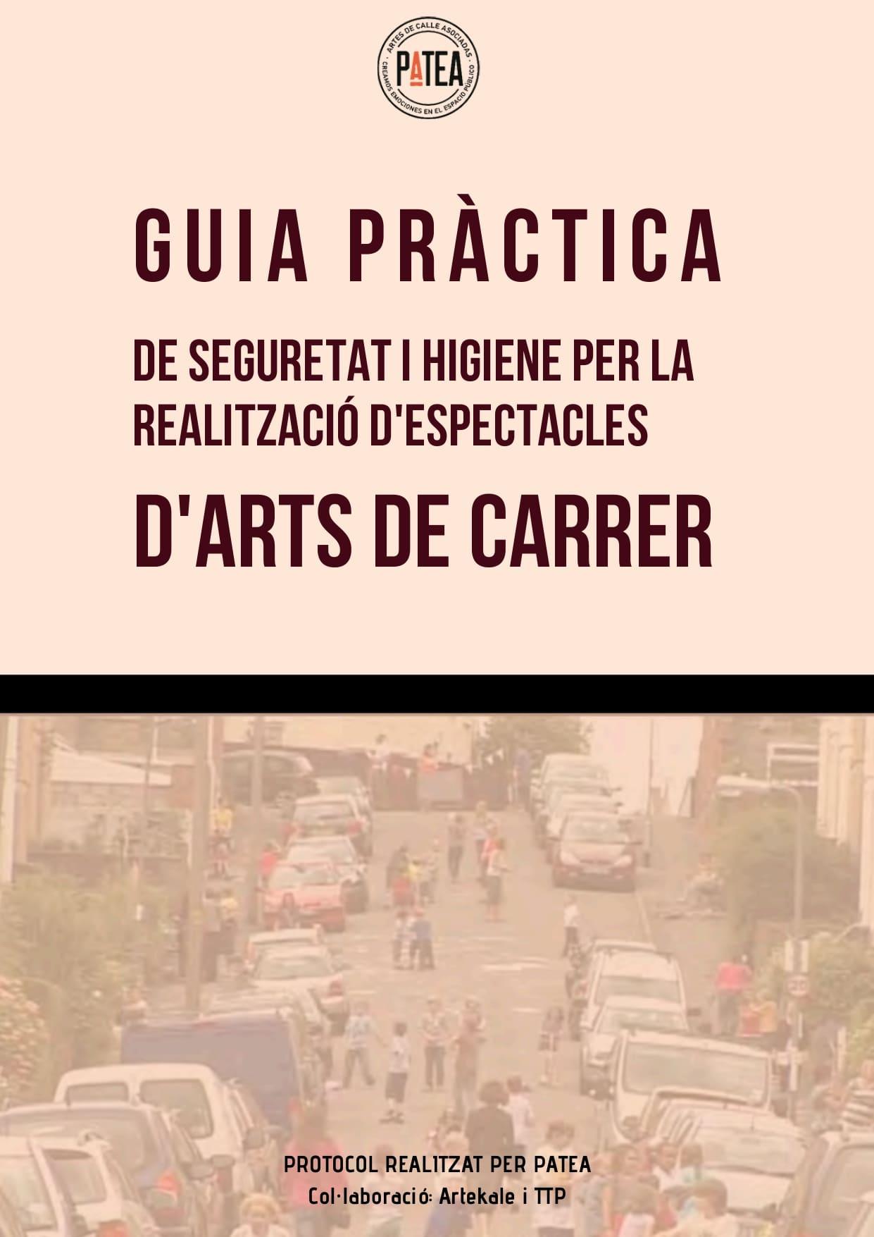 DOCUMENT: Guía Pràctica de seguretat i higiene per la realització d'espectacles d'Arts de Carrer.