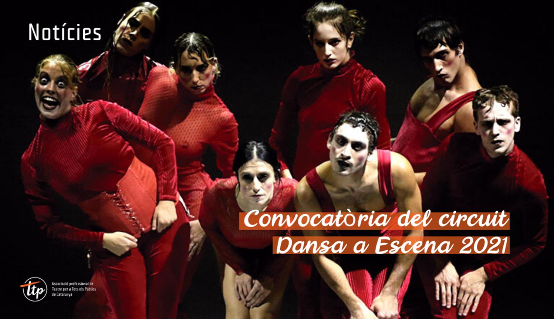Convocatòria del circuit Dansa a Escena 2021