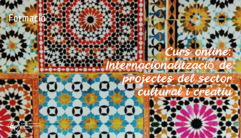 Curs online: Internacionalització de projectes del sector cultural i creatiu