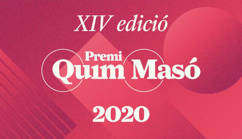 Oberta la convocatòria del Premi Quim Masó 2020