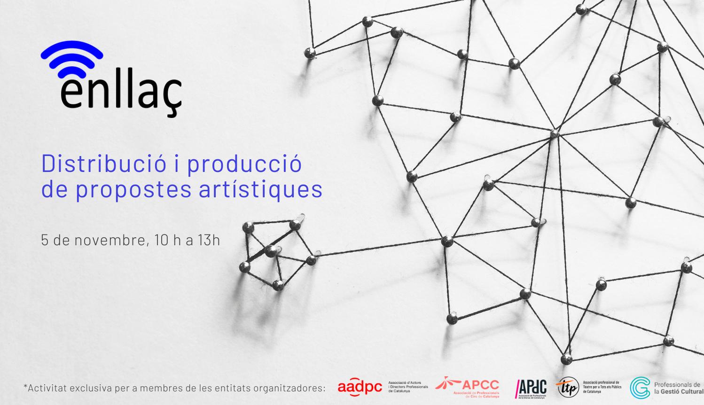 Enllaç online: Distribució i producció de propostes artístiques