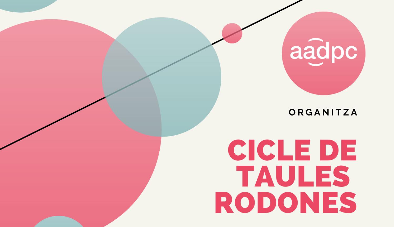 Aadpc organitza una Taula rodona sobre la no conciliació laboral i familiar en el món artístic