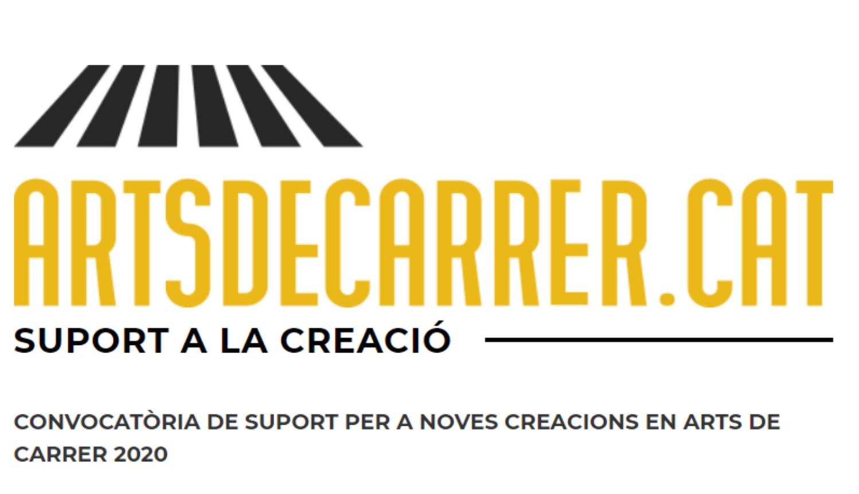 CONVOCATÒRIA SUPORT A LA CREACIÓ ARTS DE CARRER 2020