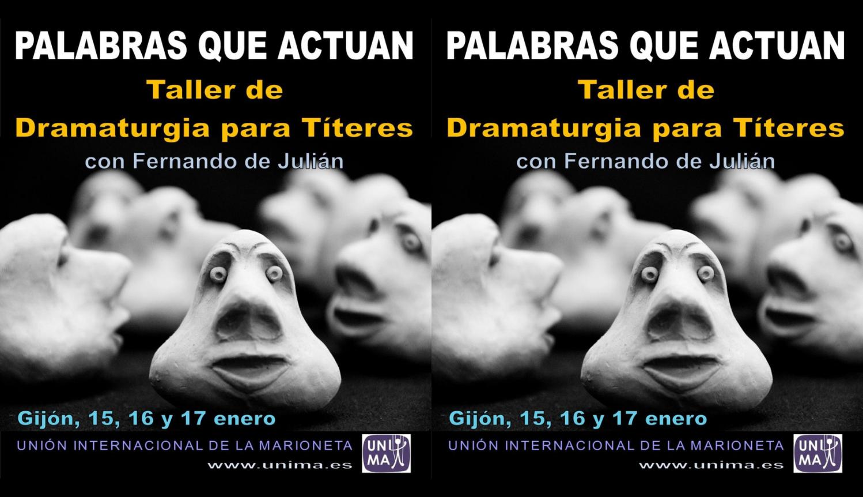 """CURS """"DRAMATÚRGIA PER Al TEATRE DE TITELLES"""", amb Luis Fernando de Julián"""