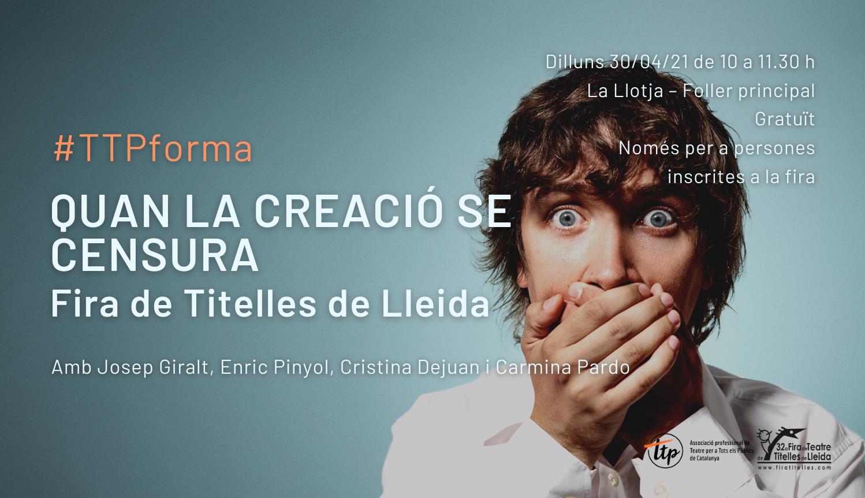 #TTPforma a la Fira de Titelles de Lleida: Quan la creació se censura