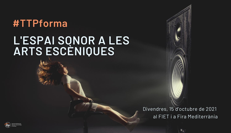 #TTPForma: L'espai sonor en les Arts Escèniques