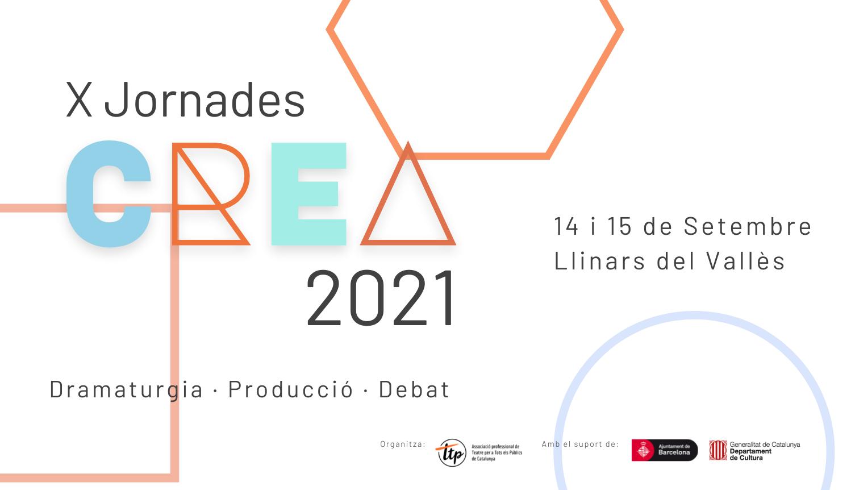X Jornades CREA: dramatúrgia, producció i debat