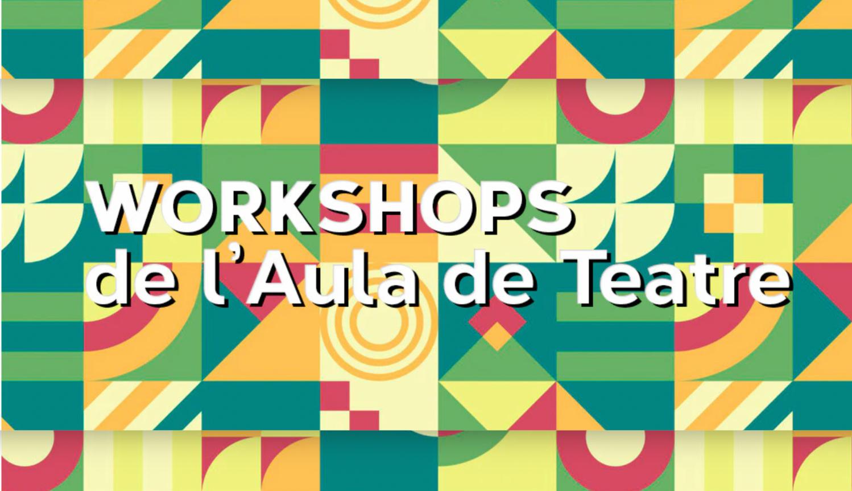 L'Aula de Teatre de Mataró amplia la seva línia educativa amb un cicle de workshops professionals